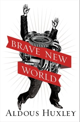 Book Brave New World by Aldous Huxley