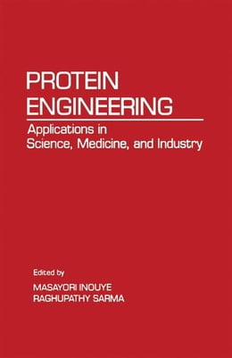 Book Protein Engineering: Applications In Science, Medicine, and Industry by Sarma, Raghupathy