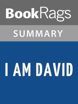 I Am David by Anne Holm l Summary & Study Guide