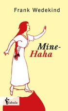 Mine-Haha by Frank Wedekind