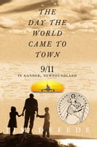 The Day the World Came to Town Cover Image