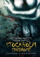 Stockholm Syndrome by Alessandro Manzetti
