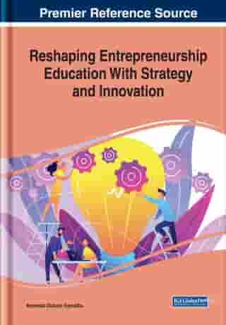 Reshaping Entrepreneurship Education With Strategy and Innovation