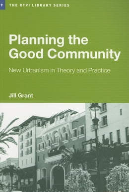 Book Planning the Good Community by Grant, Jill