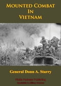 Vietnam Studies - Mounted Combat In Vietnam [Illustrated Edition] 402dd26c-582d-4bae-816f-380a3b333a78