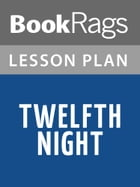 Twelfth Night Lesson Plans by BookRags