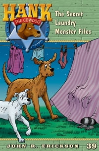 The Secret Laundry Monster Files
