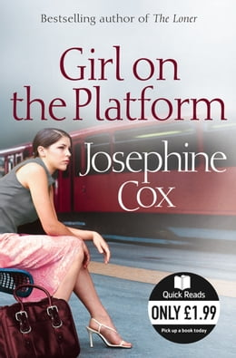 Book Girl on the Platform by Josephine Cox