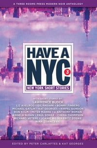 Have a NYC 3: New York Short Stories