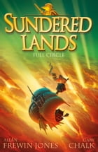 Sundered Lands 6: Full Circle by Gary Chalk