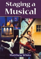 Staging A Musical