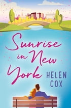 Sunrise in New York (The Starlight Diner Series, Book 2) by Helen Cox