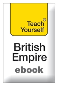 The British Empire: Teach Yourself