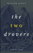 The Two Drovers by Walter Scott