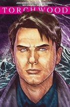 Torchwood #2.1 by John Barrowman