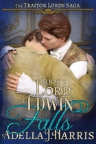 Lord Edwin Falls by Adella J Harris