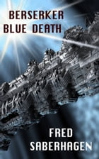 Berserker Blue Death by Fred Saberhagen