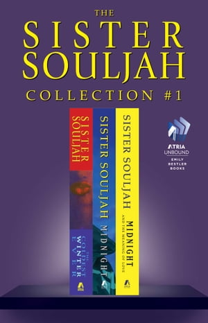 The Sister Souljah Collection #1: The Coldest Winter Ever; Midnight, A Gangster Love Story; and Midnight and the Meaning of Love by Sister Souljah