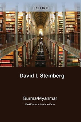 Book Burma/Myanmar: What Everyone Needs to Know? by David I. Steinberg