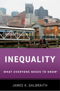 Inequality: What Everyone Needs to Know?