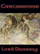 Carcassonne by Lord Dunsany