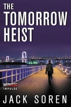 The Tomorrow Heist Cover Image