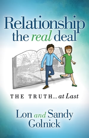 Relationship the Real Deal: The Truth at Last