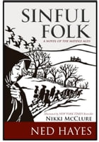 Sinful Folk: A Novel of the Middle Ages by Ned Hayes