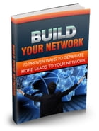 Build Your Network by Robert George