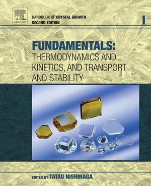 Handbook of Crystal Growth Fundamentals