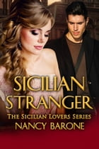 Sicilian Stranger by Nancy Barone