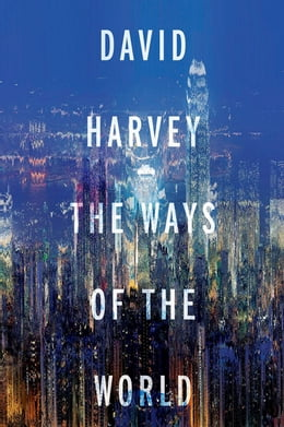Book The Ways of the World by David Harvey