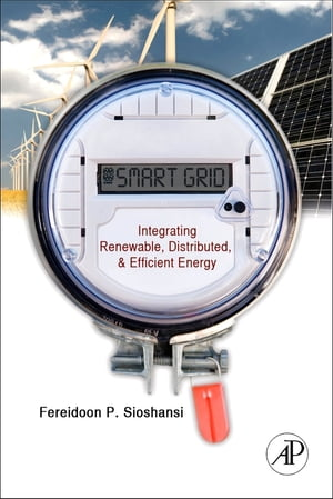 Smart Grid Integrating Renewable,  Distributed and Efficient Energy
