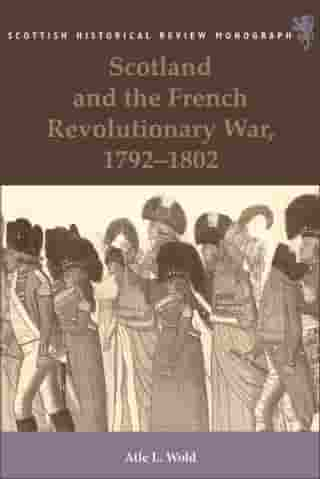 Scotland and the French Revolutionary War, 1792-1802