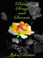 Poems Songs and Sonnets by John Donne