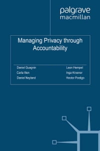 Managing Privacy through Accountability