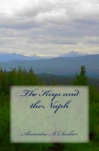 The Keys and the Naph by Alexandra A. Cheshire