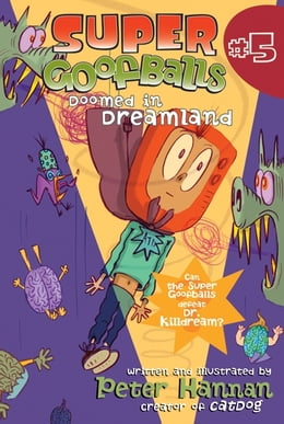 Book Super Goofballs, Book 5: Doomed in Dreamland by Peter Hannan