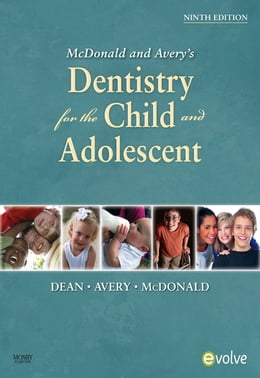 Book McDonald and Avery Dentistry for the Child and Adolescent by Jeffrey A. Dean