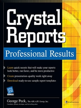 Book Crystal Reports Professional Results by Peck, George
