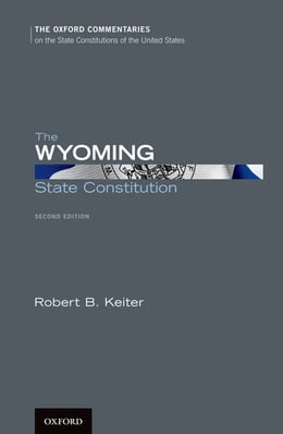 Book The Wyoming State Constitution by Robert B. Keiter