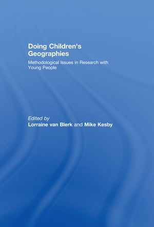 Doing Children?s Geographies Methodological Issues in Research with Young People