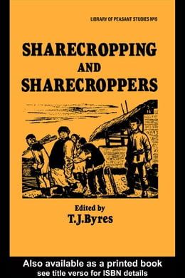 Book Sharecropping and Sharecroppers by Byres, T. J.