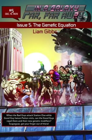 In a Galaxy Far, Far AwRy book 5: The Genetic Equation by Liam Gibbs