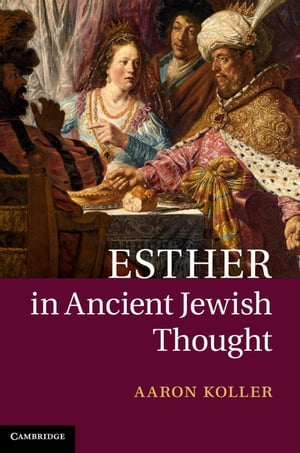 Esther in Ancient Jewish Thought