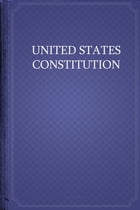 The United States Constitution by USA