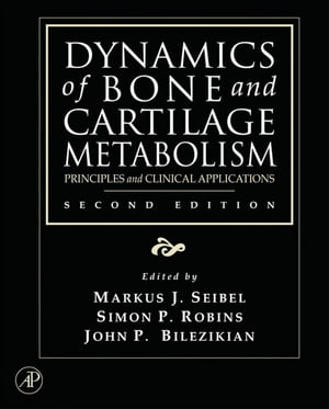 Dynamics of Bone and Cartilage Metabolism Principles and Clinical Applications