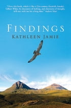 Findings by Kathleen Jamie
