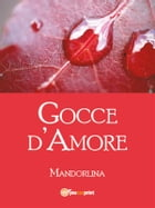 Gocce d'amore by Mandorlina