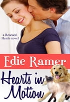 Hearts in Motion by Edie Ramer